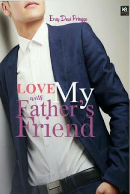 Love With My Fathers Friend by Eray Dewi Pringgo Pdf