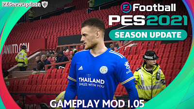 PES 2021 Gameplay Mod Version 1.05.00 by Holland