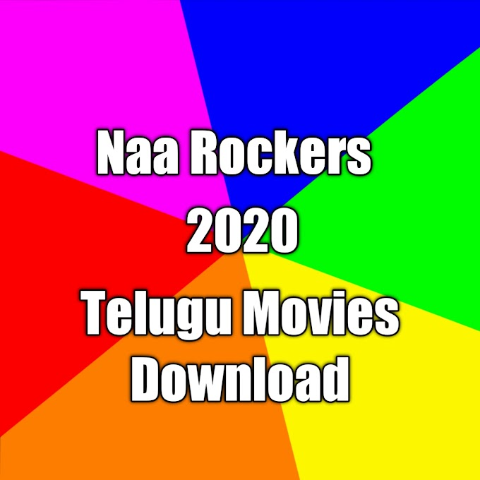 Naa Rockers 2020 Telugu Movies Download - Naa Rockers.in