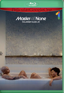 Master of None Temporada 3 (2021) NF [1080p Web-DL] [Latino-Inglés] [LaPipiotaHD]