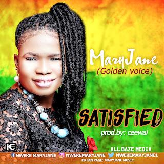 Download Audio: Satisfied – MaryJane