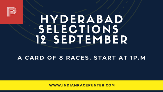 Hyderabad Race Selections 12 September