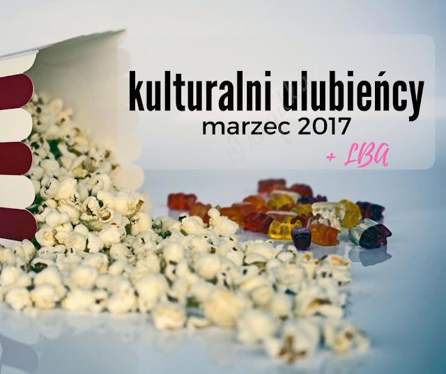 Kulturalni ulubieńcy odc. 9 - marzec 2017