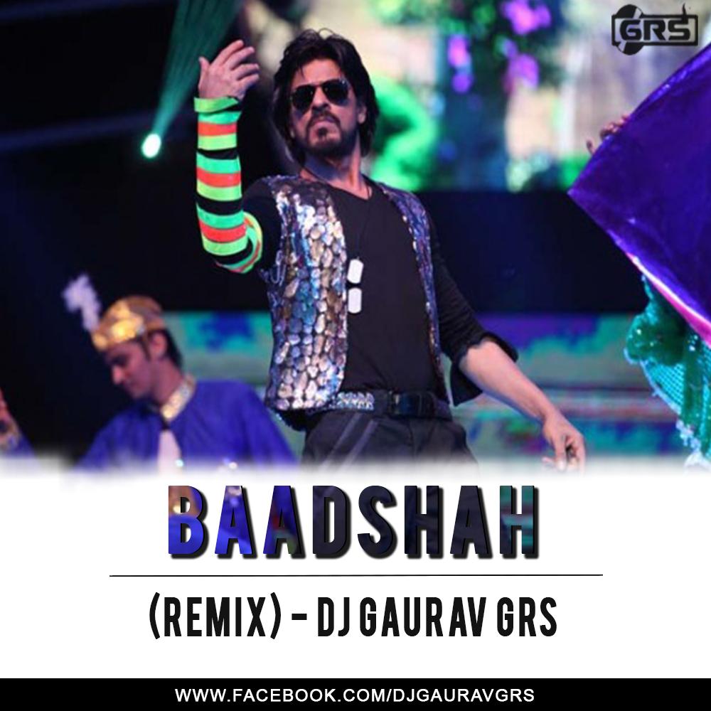 Bhagwa Rang Dj: Baadshah O Baadshah Remix