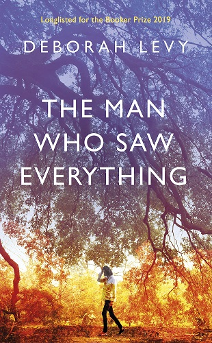 The Man Who Saw Everything by Deborah Levy pdf