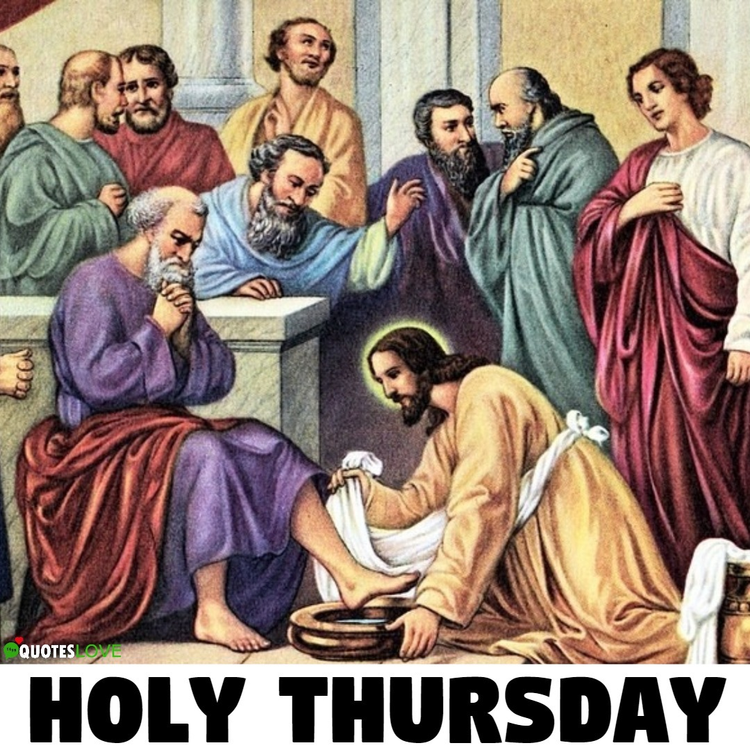 Holy Thursday Images, Wallpaper, Pictures, Photos, Picture Quotes