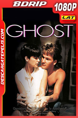 Ghost: La sombra del amor (1990) 1080p BDrip Latino – Ingles