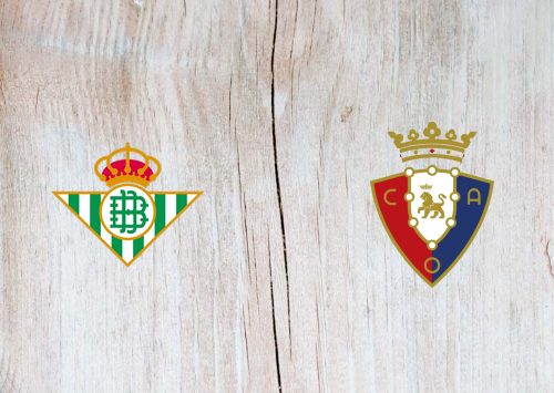 Real Betis vs Osasuna -Highlights 08 July 2020