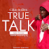 MUSIC: Cika Sollex - True Talk