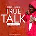 MUSIC: Cika Sollex - True Talk
