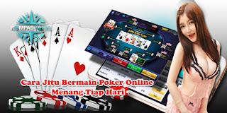 Cara Jitu Bermain Poker Online Menang Tiap Hari