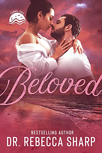 Beloved: An Enemies-to-Lovers Small-town Romance (Carmel Cove Book 5) Kindle Edition