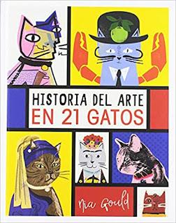 «Historia del arte en 21 gatos» de Diana Vowles, Jocelyn Norbury y Nia Gould