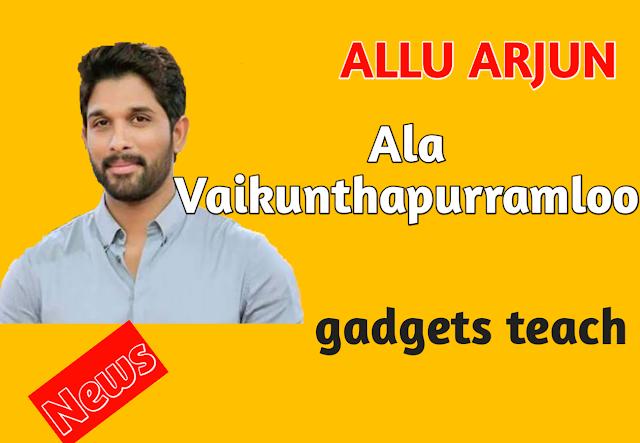 ALLU ARJUN, NEW MOVIE, Ala Vaikunthapurramloo, LATEST [TAMIL] NEWS