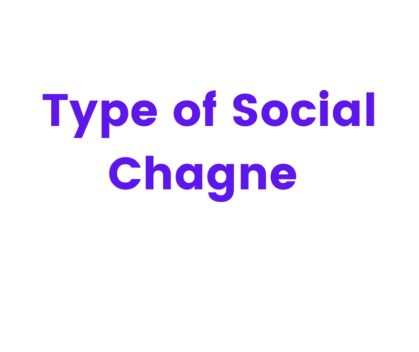 Type of Social Chagne