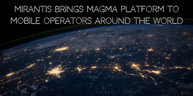 Mirantis brings Converged Access Gateway, Magma Platform, to Mobile Operators around the World