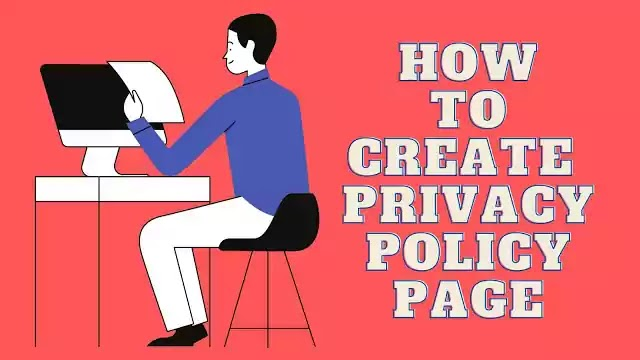 How to Create the Best Privacy Policy Page in 2020?