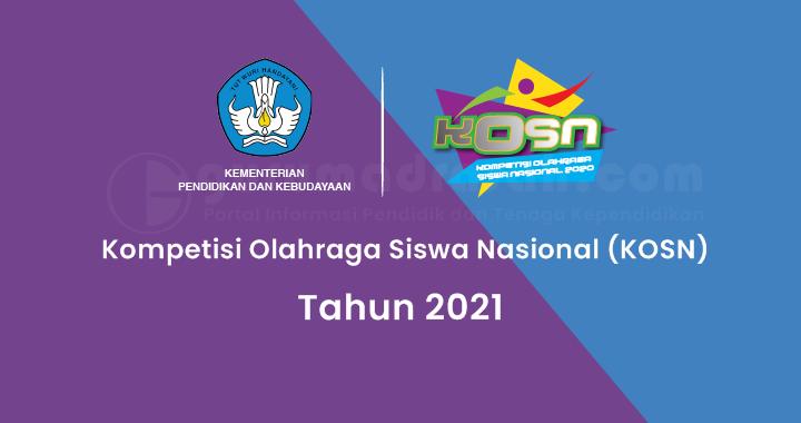 Pengumuman Peserta Nasional Kompetisi Olahraga Siswa Nasional (KOSN) jenjang SD/MI Tahun 2021