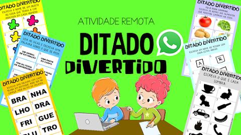 ATIVIDADE REMOTA: DITADO DIVERTIDO