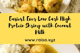 Easiest Ever Low Carb High Protein Shrimp with Coconut Milk