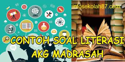 Contoh Soal dan Kunci Jawaban AKG Madrasah Materi LITERASI