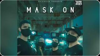 Mask On Lyrics – Raftaar   Karma   Rashmeet Kaur   Yunan