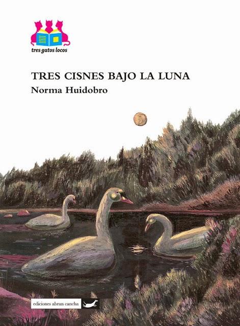 Tres cisnes bajo la luna. Norma Huidobro 6916adadfef
