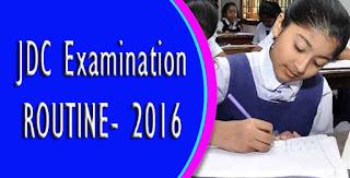 JDC exam routine 2016, junior dakhil certificate jdc examination routine 2016