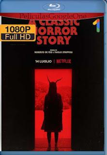 La clásica historia de terror (2021)[1080p Web-DL] [Latino-Inglés][Google Drive] chapelHD