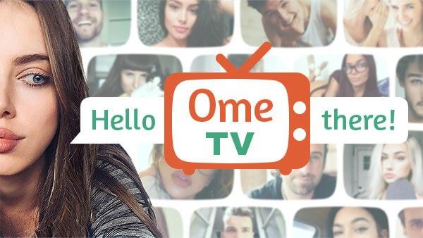 Ome TV - Δωρεάν βιντεοκλήσεις και γνωριμίες με άτομα από όλον τον κόσμο