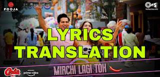 Mirchi Lagi Toh Lyrics in English   With Translation   – Coolie No. 1