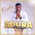 Music: Chubby - Adura | @newlordchubby