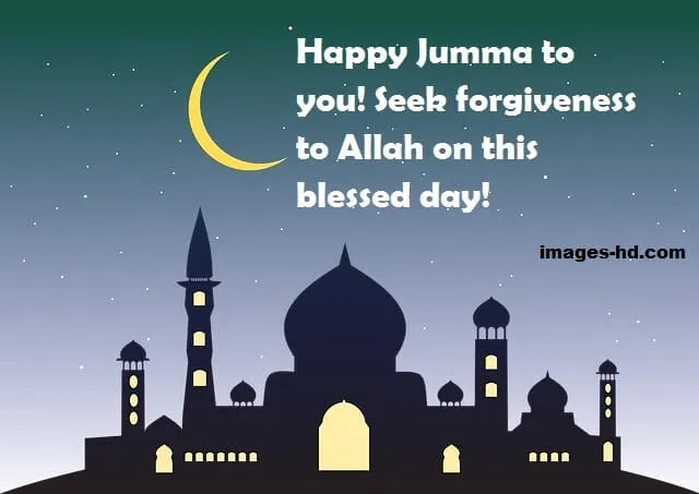 Seek forgiveness to Allah on this Jumma Mubarak