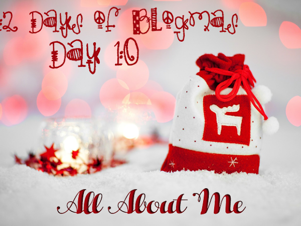 12 Days of Blogmas: Day Ten