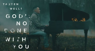God's Not Done With You Tauren Wells