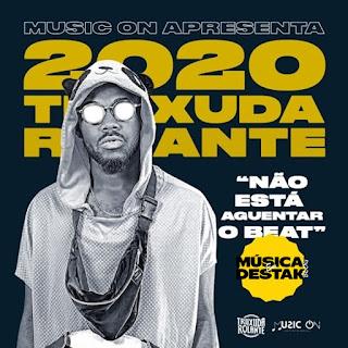 Truxuda Rolante - No Est A Aguentar O Beat (Prod. Dj Bilde Kissangua) ( 2020 ) [DOWNLOAD]