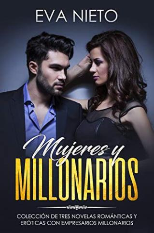 Mujeres y millonarios
