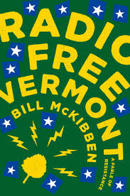 https://www.goodreads.com/book/show/34626374-radio-free-vermont?ac=1&from_search=true