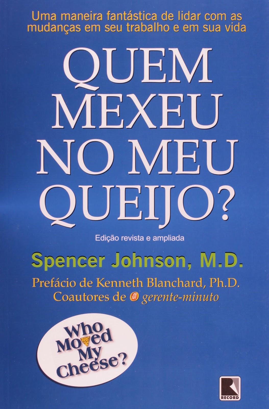 QUEM MEXEU NO MEU QUEIJO livro