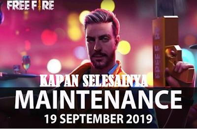 Kapan Maintenance Free Fire 19 September 2019 selesai