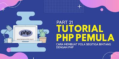 Cara Membuat Pola Segitiga Bintang Dengan PHP