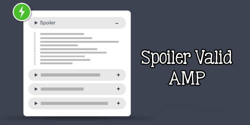 Cara Membuat Spoiler Valid AMP HTML Blogger Terbaru