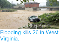 http://sciencythoughts.blogspot.co.uk/2016/06/flooding-kills-26-in-west-virginia.html
