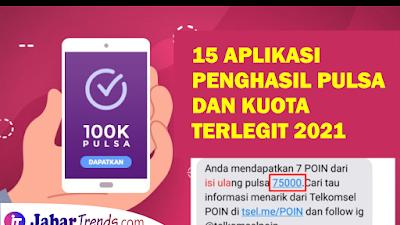 15 Aplikasi Penghasil Pulsa Terlegit 2021