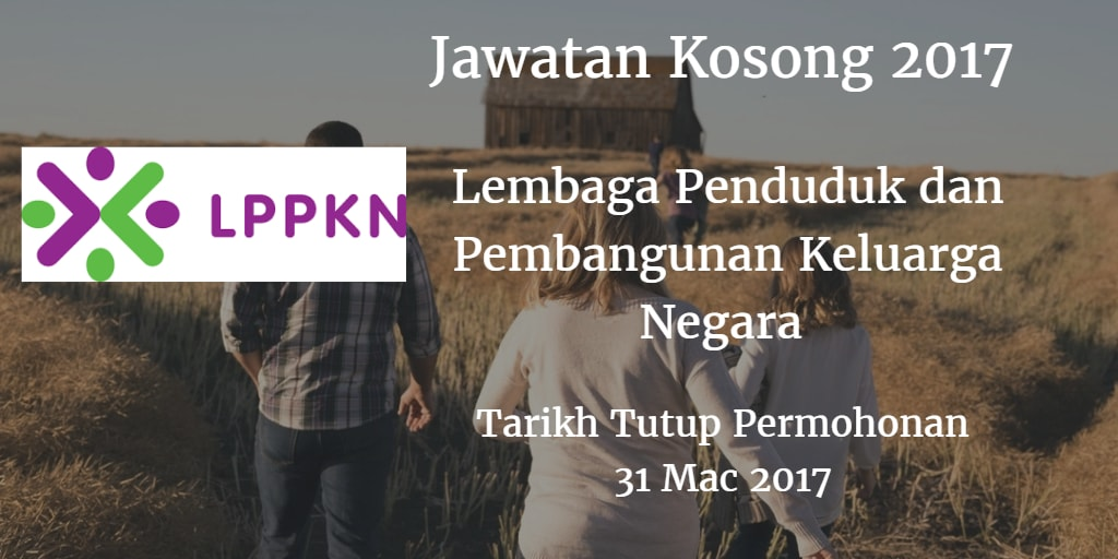 Jawatan Kosong LPPKN 31 Mac 2017