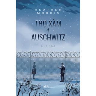 Thợ Xăm Ở Auschwitz ebook PDF EPUB AWZ3 PRC MOBI