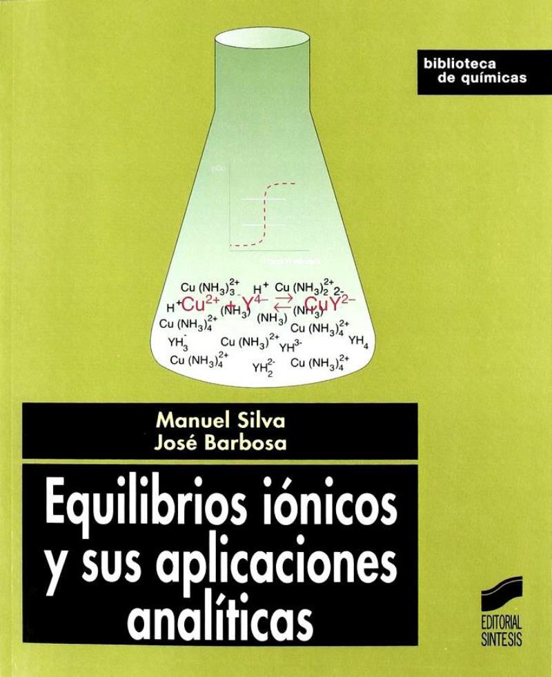 Equilibrios iónicos y sus aplicaciones analíticas – Manuel Silva