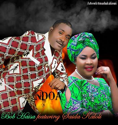 Download Audio | Bob Haisa ft Saida Karoli - Ndoa