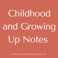 Childhood and Growing Up Notes download free PDF in English Medium and Language for B.Ed, b ed, bed, b-ed, 1st, 2nd,3rd, 4th, 5th, 6th, first, second, third, fourth, fifth, sixth semester year student teachers teaching