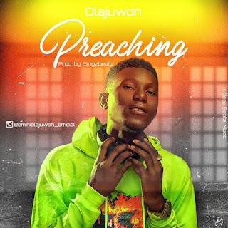 Olajuwon - Preaching (Prod. by Singzbeatz)